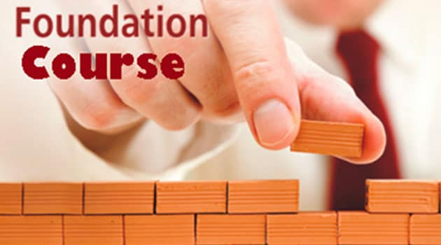 Why Does One Need A Foundation Course In Grades 6-10