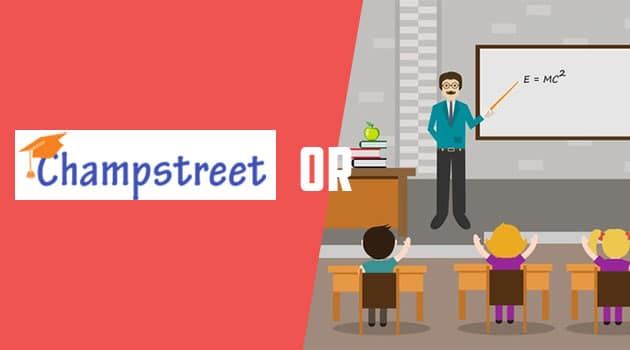 Is it Better to Join Champstreet as Compared to a Coaching Class?